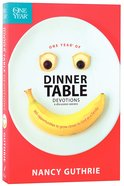 One Year Dinner Table Devotions & Discussion Starters (One Year Series) Paperback
