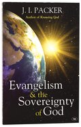 Evangelism & the Sovereignty of God (New Format) Paperback