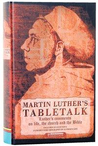 Martin Luthers Tabletalk