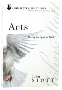 Jsbs Acts (John Stott Bible Studies Series)