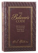 The Believer's Code: 365 Devotions to Unlock the Blessings of God's Word Hardback