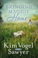 Bringing Maggie Home Paperback