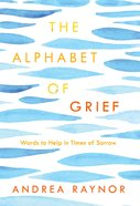 The Alphabet of Grief Hardback