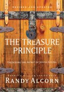 The Treasure Principle: Unlocking the Secret of Joyful Giving (And Edition) Hardback