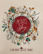 30 Days to Joy: A One-Month Creative Journal Hardback