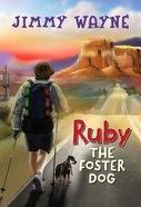 Ruby the Foster Dog Hardback