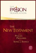TPT New Testament Ivory (With Psalms Proverbs and Song of Songs) (The Passion Translation Series)