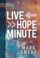 Live Hope Minute Hardback