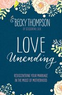 Love Unending Paperback