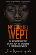My Country Wept eBook