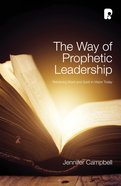 The Way of Prophetic Leadership Paperback
