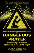 Dangerous Prayer eBook