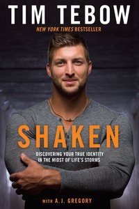 Shaken: Discovering Your True Identity in the Midst of Lifes Storms
