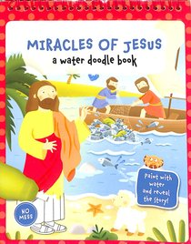 Miracles of Jesus (Water Doodle Book Series)