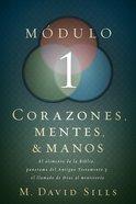 Corazones Mentes Y Manos Mdulo 1 Paperback