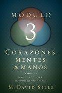 Corazones Mentes Y Manos Mdulo 3 Paperback