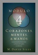 Corazones, Mentes Y Manos, Mdulo 4 (Hearts, Minds And Hands #04) Paperback