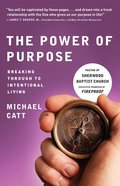 The Power of Purpose Paperback