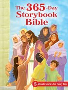 The 365-Day Storybook Bible: 5-Minute Stories For Every Day Padded Hardback