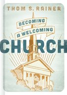 Becoming a Welcoming Church Hardback