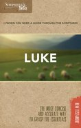 Luke (Shepherd's Notes Bible Summary Series) Paperback