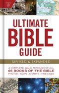 Ultimate Bible Guide: A Complete Walk Through of All 66 Books of the Bible Hardback