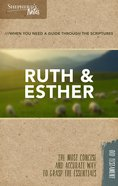 Ruth and Esther (Shepherd's Notes Bible Summary Series) Paperback