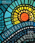 Cornerstones: 200 Questions and Answers to Learn Truth Hardback