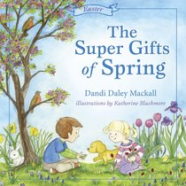 The Super Gifts of Spring
