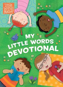 My Little Words Devotional (Little Words Matter Series)