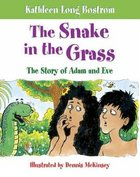 The Snake in the Grass Hardback