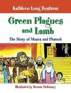 Green Plagues and Lamb Hardback