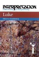 Luke (Interpretation Bible Commentaries Series) Hardback