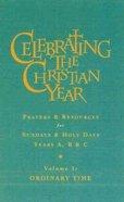 Celebrating the Christian Year Volume One Hardback