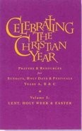 Celebrating the Christian Year Volume Two Hardback