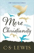 Mere Christianity (65th Anniversary Gift Edition)