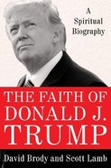 The Faith of Donald J. Trump eBook