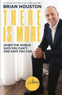 There is More: When the World Says You Can't - God Says You Can