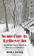 Someone to Believe in Paperback