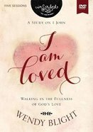 I Am Loved - Walking in the Fullness of God's Love (Inscribed Collection) DVD