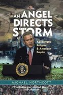 An Angel Directs the Storm Paperback