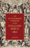 KJV Authorised Version of the English Bible 1611 #04: Apocrypha Paperback