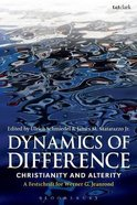 Dynamics of Difference: Christianity and Alterity: A Festschrift For Werner G. Jeanrond
