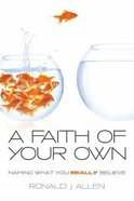 Faith of Your Own Paperback