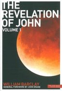 The Revelation of John (Volume 1) (New Daily Study Bible Series) Paperback