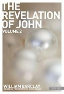 The Revelation of John (Volume 2) (New Daily Study Bible Series) Paperback