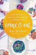 Come and Eat Paperback