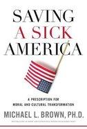 Saving a Sick America Hardback