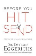 Before You Hit Send: Preventing Headache and Heartache Hardback
