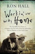 Workin' Our Way Home eBook